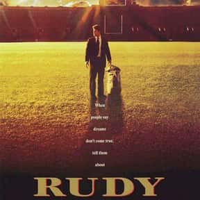 Rudy is listed (or ranked) 6 on the list The Best Movies About Underdogs