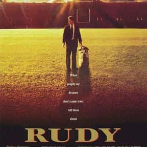 Rudy is listed (or ranked) 12 on the list The Best Inspirational Movies