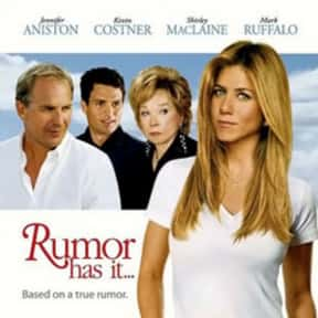 Rumor Has It is listed (or ranked) 12 on the list The Very Best Jennifer Aniston Movies