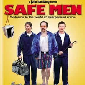 Safe Men is listed (or ranked) 8 on the list The Best Movies That Take Place In Rhode Island