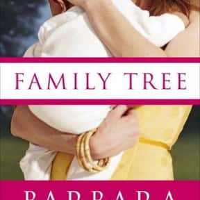 Family Tree is listed (or ranked) 16 on the list The Best Barbara Delinsky Books