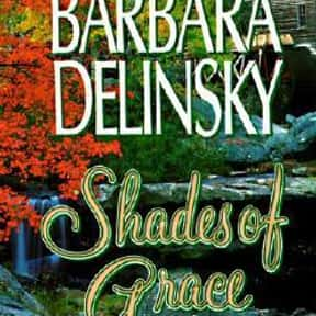 Shades of Grace is listed (or ranked) 18 on the list The Best Barbara Delinsky Books