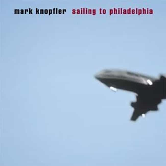 Sailing to Philadelphia ... is listed (or ranked) 1 on the list The Best Mark Knopfler Albums of All Time