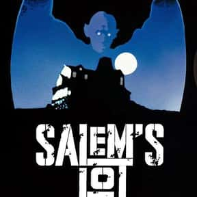 Salem's Lot is listed (or ranked) 10 on the list The Greatest Vampire Movies of All Time