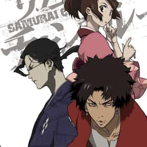 Samurai Champloo is listed (or ranked) 2 on the list The Best Anime to Watch While You're Stoned