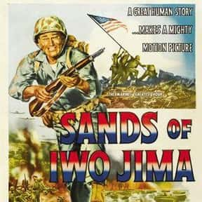 Sands of Iwo Jima is listed (or ranked) 16 on the list The Best John Wayne Movies of All Time, Ranked