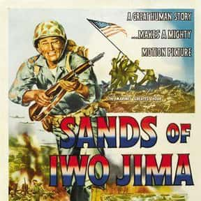 Sands of Iwo Jima is listed (or ranked) 15 on the list The Greatest World War II Movies of All Time