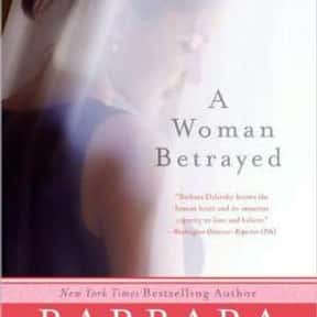 A Woman Betrayed is listed (or ranked) 19 on the list The Best Barbara Delinsky Books