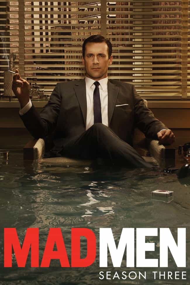 Mad Men - Season 3 is listed (or ranked) 3 on the list The Best Seasons of 'Mad Men'